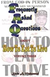 img - for Frequently Asked Questions about How To Eat To Live book / textbook / text book