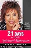 img - for 21 Days to Your Spiritual Makeover book / textbook / text book