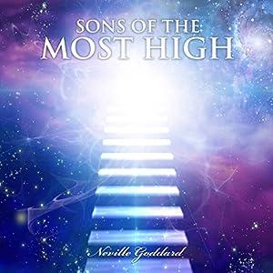 Sons of the Most High Hörbuch von Neville Goddard Gesprochen von: Dave Wright