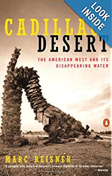 Download e-book Cadillac Desert: The American West and Its Disappearing Water, Revised Edition