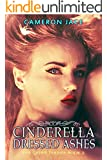 Cinderella Dressed in Ashes ( Book #2 in the Grimm Diaries ) (English Edition)