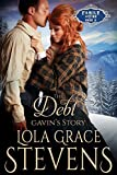 The Debt: Gavin's Story (Family of Fire Book 8)