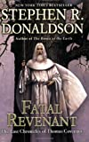 Fatal Revenant: The Last Chronicles of Thomas Covenant Stephen R. Donaldson