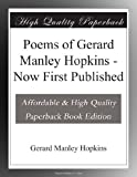 Poems of Gerard Manley Hopkins - Now First Published