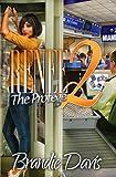 Renee 2:The Protege