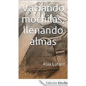http://www.amazon.es/Vaciando-mochilas-llenando-almas-Lafant-ebook/dp/B00JZYYW74/ref=zg_bs_827231031_f_5