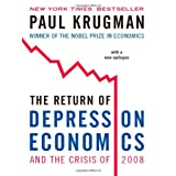 The Return of Depression Economics and the Crisis of 2008 ~ Paul Krugman