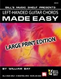 Left-Handed Guitar Chords Made Easy: Large Print Edition