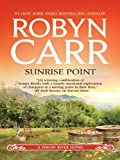 Sunrise Point (A Virgin River Novel Book 19)