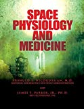img - for Space Physiology and Medicine by M.D., Arnauld E. Nicogossian (2012-07-30) book / textbook / text book