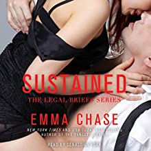 Sustained: Legal Briefs, Book 2 Audiobook by Emma Chase Narrated by Sebastian York