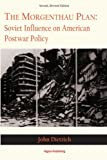 The Morgenthau Plan: Soviet Influence on American Postwar Policy