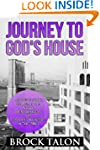 Journey to God's House: An inside sto...