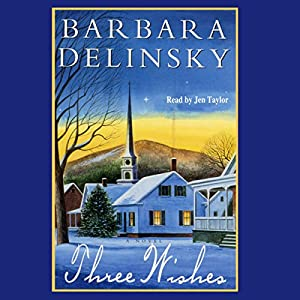 Three Wishes | [Barbara Delinsky]
