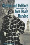 Rhythm and Folklore: The Story of Zora Neale Hurston (World Writers)
