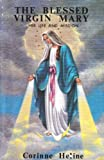 Blessed Virgin Mary: Her Life and Mission (0933963122) by Heline, Corinne