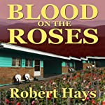 Blood on the Roses | Robert Hays