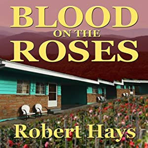Blood on the Roses | [Robert Hays]