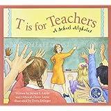 T Is for Teachers: A School Alphabet (Sleeping Bear Alphabets)