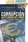 Corrupci�n, Las Cloacas del Poder (Sp...