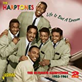 Life Is But A Dream - The Ultimate Harptones 1953-1961 [ORIGINAL RECORDINGS REMASTERED] 2CD SET