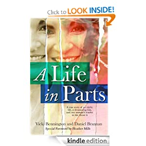 A Life in Parts Vicki Bennington, Daniel Brannan and Nancy L. Baumann