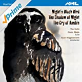 Harrison Birtwistle: Night's Black Bird