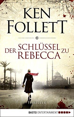 der-schlussel-zu-rebecca-thriller-allgemeine-reihe-bastei-lubbe-taschenbucher