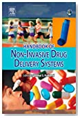 Handbook of Non-Invasive Drug Delivery Systems: Science and Technology (Personal Care and Cosmetic Technology)