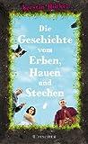 img - for Die Geschichte vom Erben, Hauen und Stechen book / textbook / text book