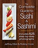 img - for The Complete Guide to Sushi and Sashimi: Includes 625 step-by-step photographs book / textbook / text book