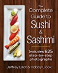The Complete Guide to Sushi and Sashi...