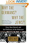 Why the Germans? Why the Jews?: Envy,...