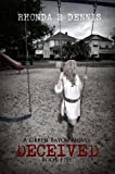 img - for Deceived (A Green Bayou Novel Book 5) book / textbook / text book