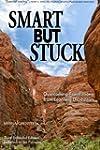 Smart But Stuck: Overcoming Frustrati...