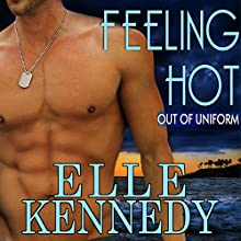 Feeling Hot Audiobook by Elle Kennedy Narrated by David Benjamin Bliss