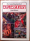 img - for Concise Encyclopedia of Expressionism book / textbook / text book