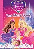 img - for Barbie and the Diamond Castle: Story Book book / textbook / text book