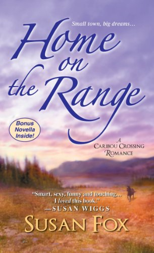 Image of Home on the Range:: A Caribou Crossing Romance