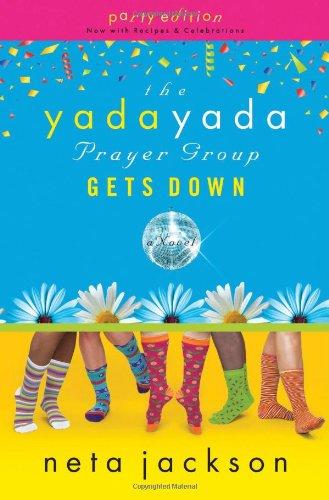 The Yada Yada Prayer Group Gets Down (The Yada Yada Prayer Group, Book 2), Jackson, Neta