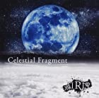 Celestial Fragment(TYPE-A)