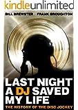 Last Night a DJ Saved My Life (English Edition)