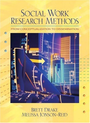 Social Work Research Methods: From Conceptualization to...