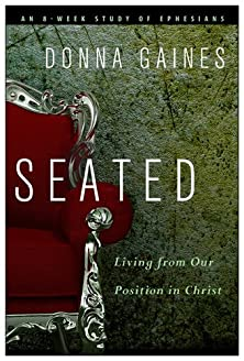 Seated, Living from Our Position in Christ