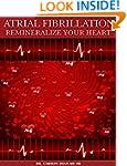Atrial Fibrillation: Remineralize You...