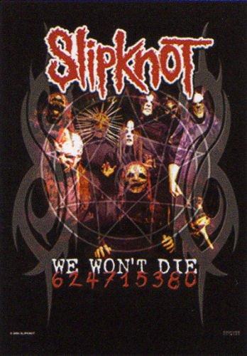 Poster musicale, in tessuto, motivo: Slipknot-We Won'T Die