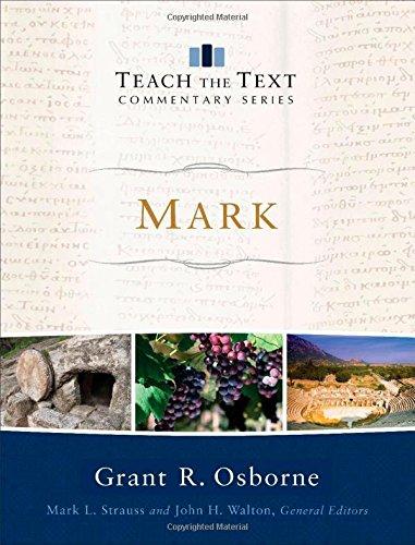 Mark (Teach the Text Commentary)