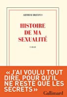 Histoire de ma sexualit�