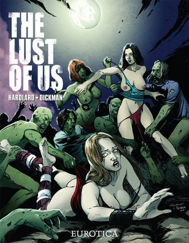 Lust of Us, The Vol. 1 (The Lust of Us)