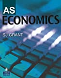 AS Economics (0582501857) by S.J. Grant